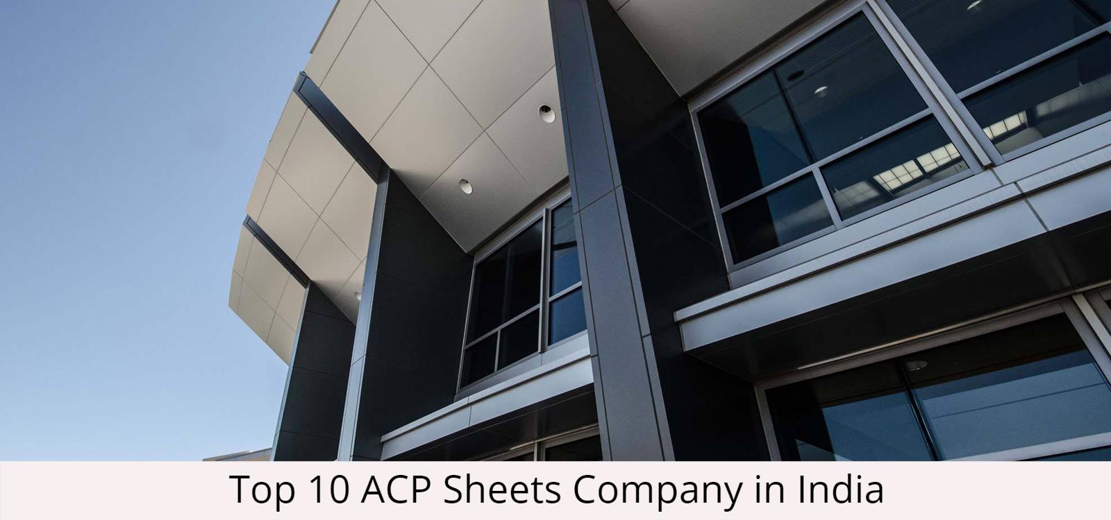 Top 10 Aluminium Composite Panels (ACP) Manufacturers in India